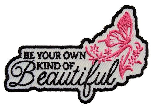 Be your own kind of beautiful lady rider patch