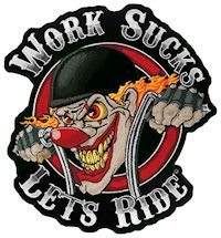 Work sucks let's ride patch