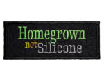 Homegrown not silicone funny patch