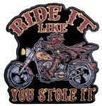 Biker patch with stole it slogan