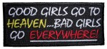 Bad girls go everywhere patch