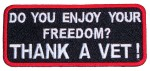 Do you enjoy your freedom thank a vet biker patch