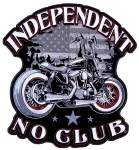 Independent no club biker patch