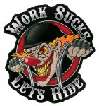 Work sucks lets ride evil clown biker patch