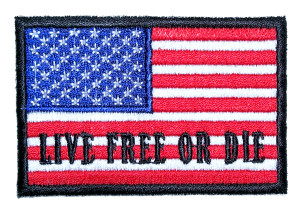 Live free or die American flag patch