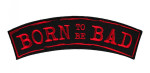 born to be bad kids rocker patch