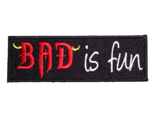 Bad is fun lady patch