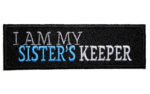 I am my sister's keeper patch