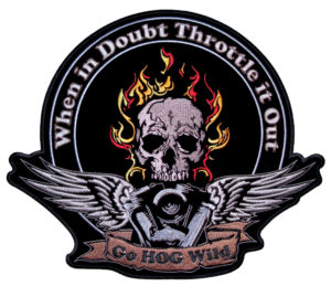 when in doubt throttle it out skull patch