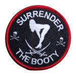 surrender the booty biker patch