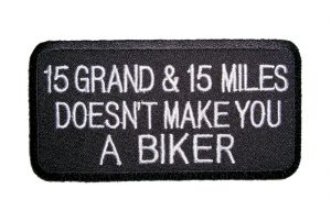 doesn't make you a biker patch
