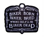 Biker Born Biker Bred Biker Patch