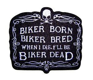 Biker Born Biker Bred Biker Patch