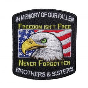 freedom isnt free brothers and sisters military biker patch