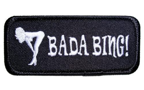 bada bing funny sayings patch